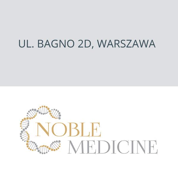 Noble Medicine ul. Bagno 2D, Warszawa