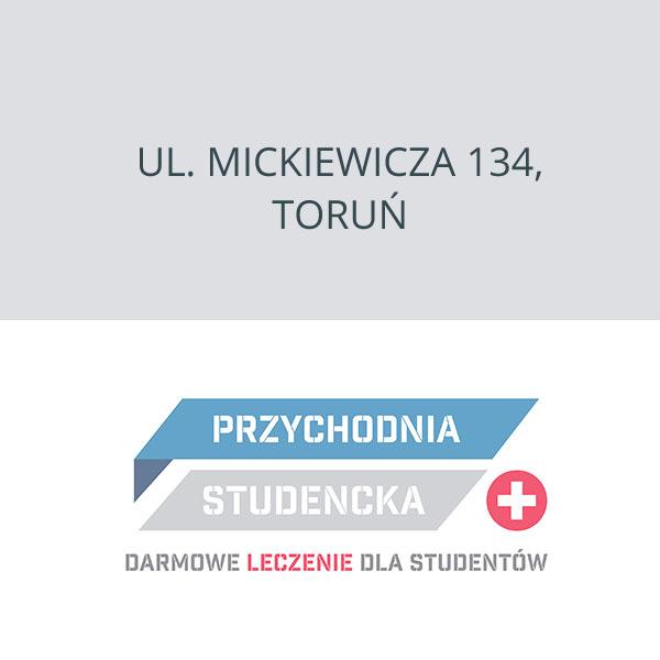 Przychodnia Studencka Toruń, ul. Mickiewicza 134