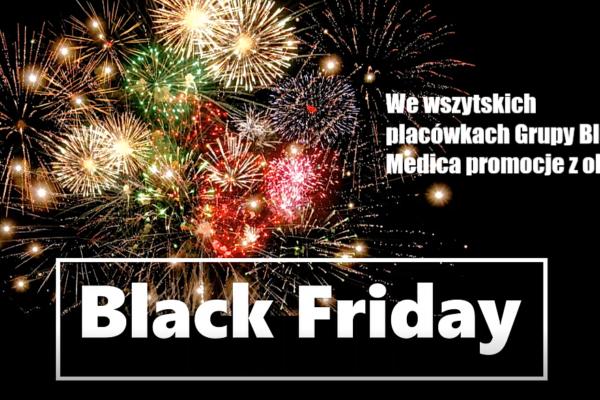 Black Friday we wszystkich placówkach sieci Grupy Blue Medica!